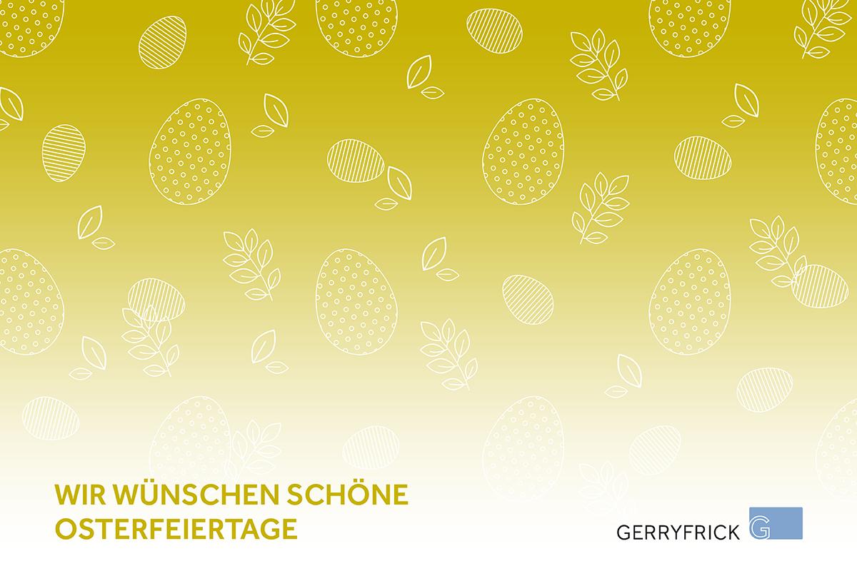 Die Werbeagentur GERRYFRICK Est. in Balzers wünscht schöne Osterfeiertage